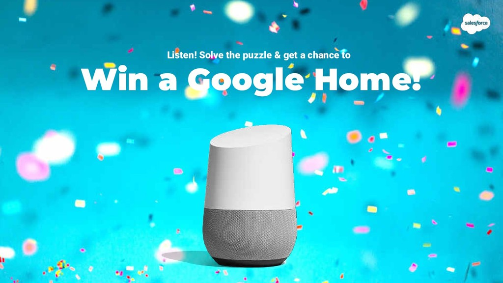 Win a Google Home! Listen! Solve the puzzle & g...
