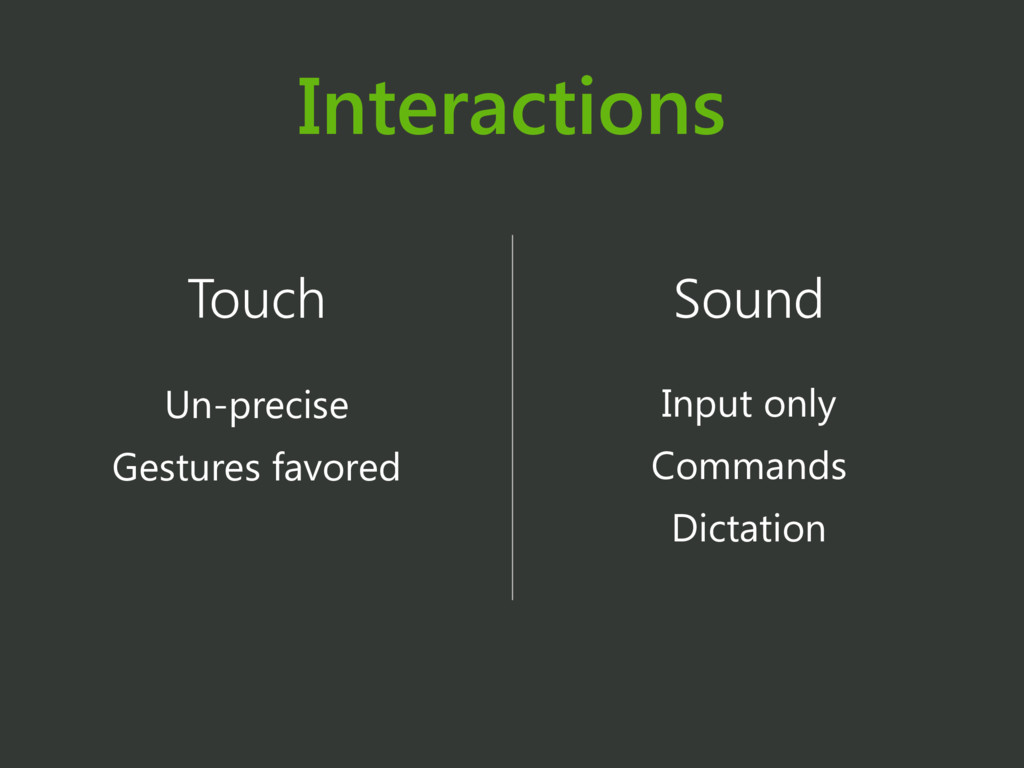 Interactions Touch Un-precise Gestures favored ...