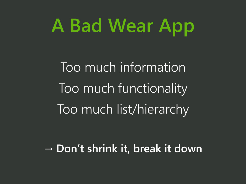 A Bad Wear App Too much information Too much fu...
