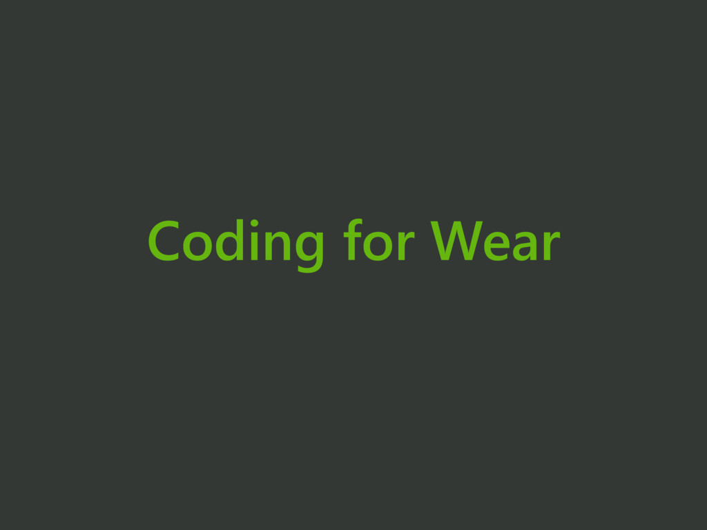 Coding for Wear