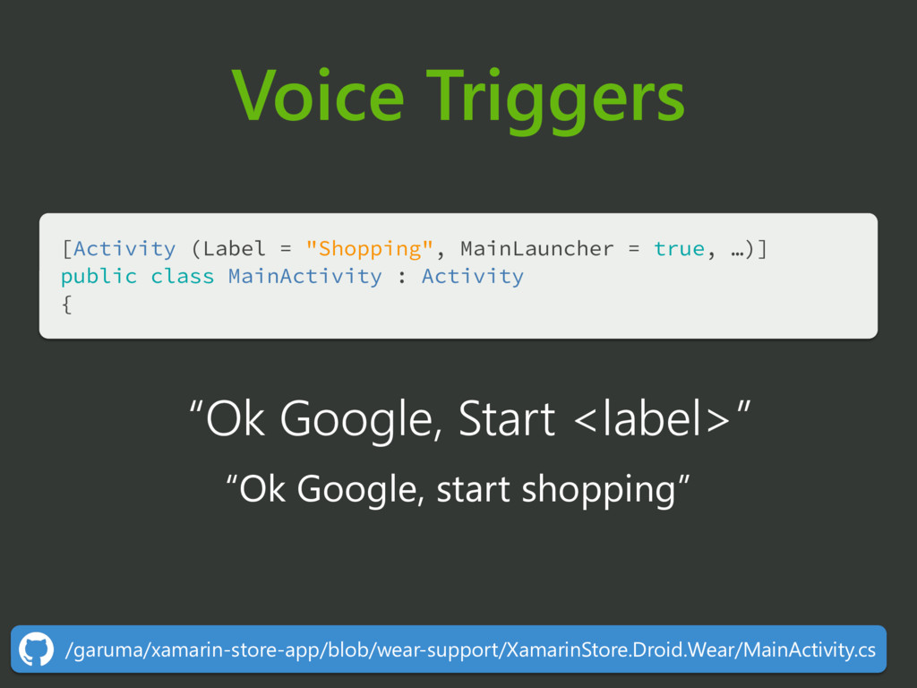 """Voice Triggers [Activity (Label = """"Shopping"""", M..."""