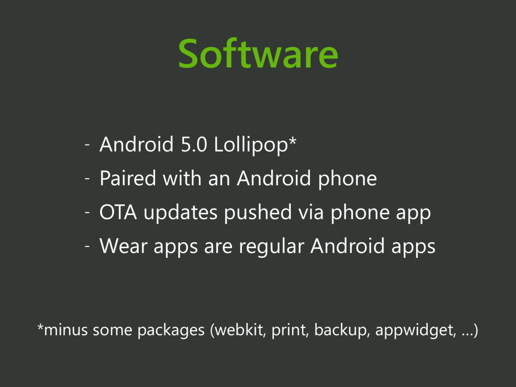 Software - Android 5.0 Lollipop* - Paired with ...
