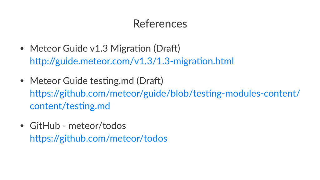 References • Meteor Guide v1.3 Migra2on (Dra6) ...