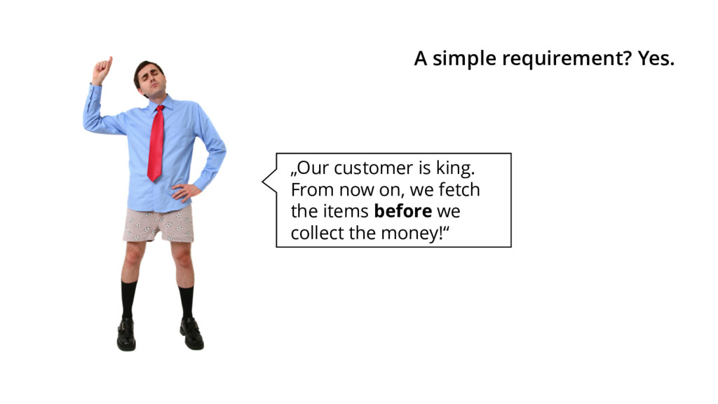 """""""Our customer is king. From now on, we fetch th..."""