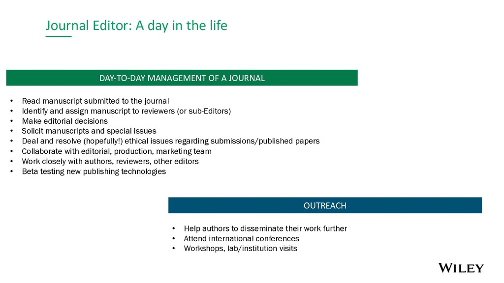Journal Editor: A day in the life OUTREACH DAY-...