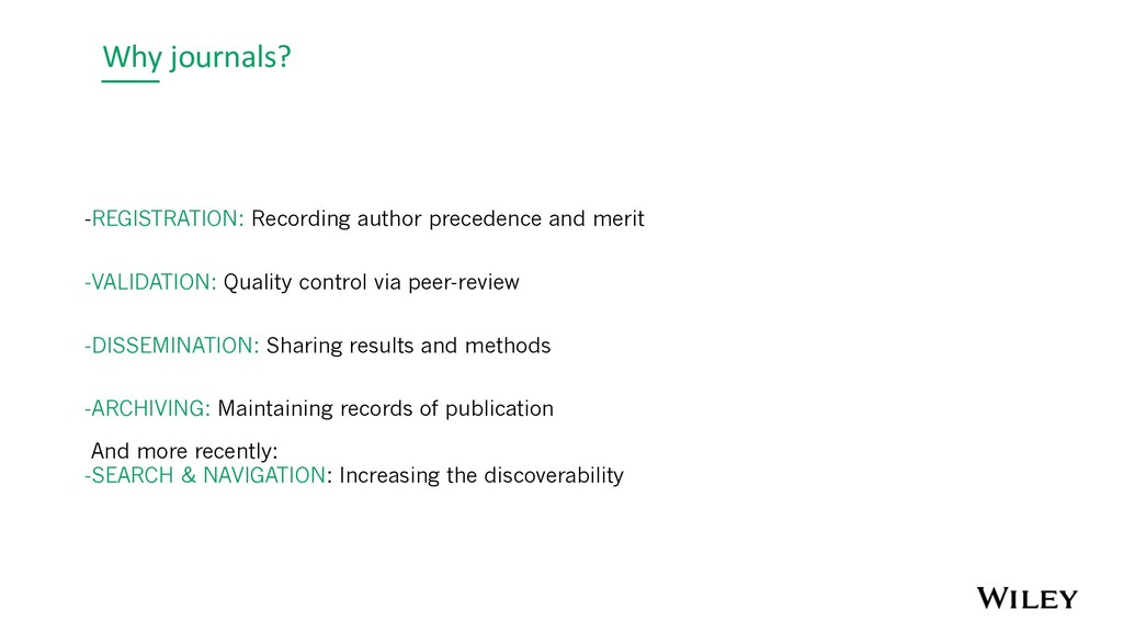 Why journals? -REGISTRATION: Recording author p...