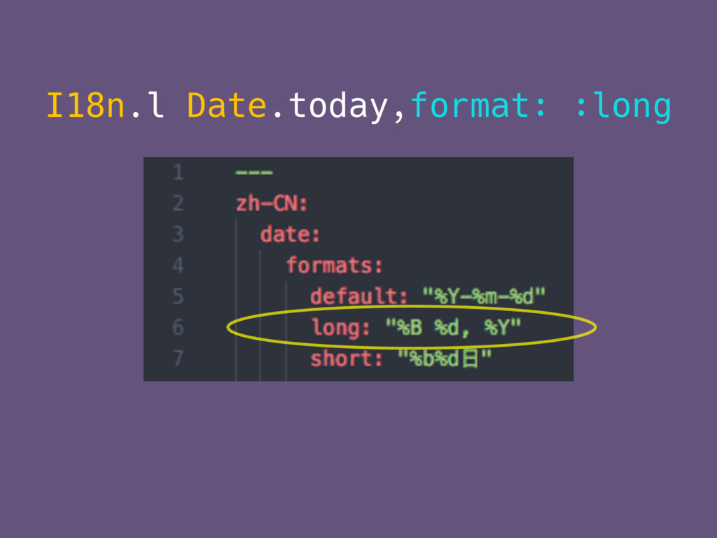 I18n.l Date.today,format: :long