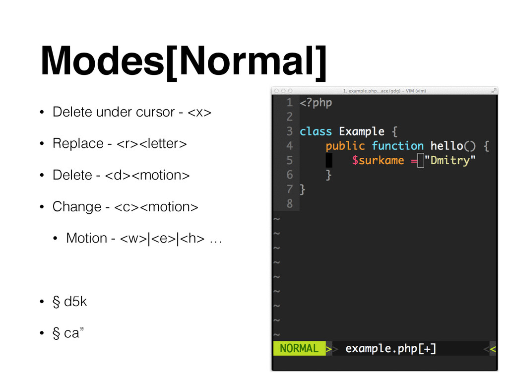 Modes[Normal] • Delete under cursor - <x> • Rep...
