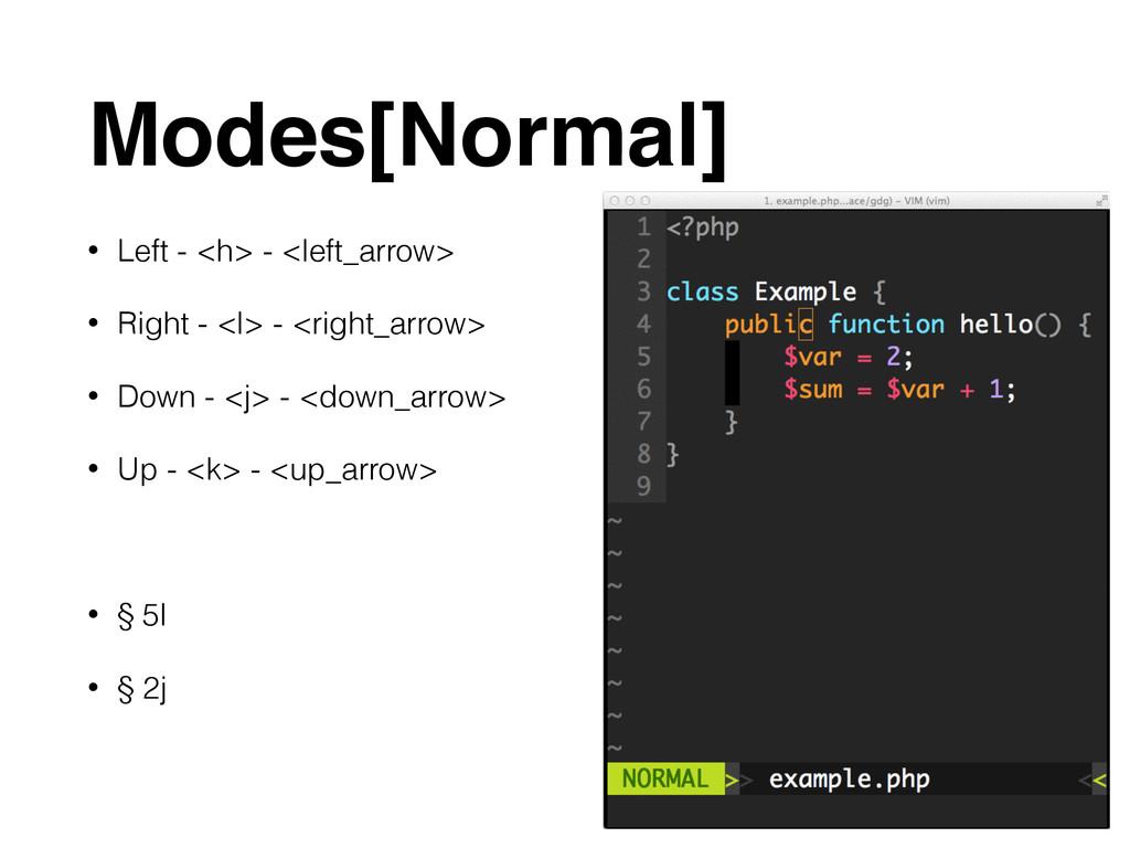 Modes[Normal] • Left - <h> - <left_arrow> • Rig...