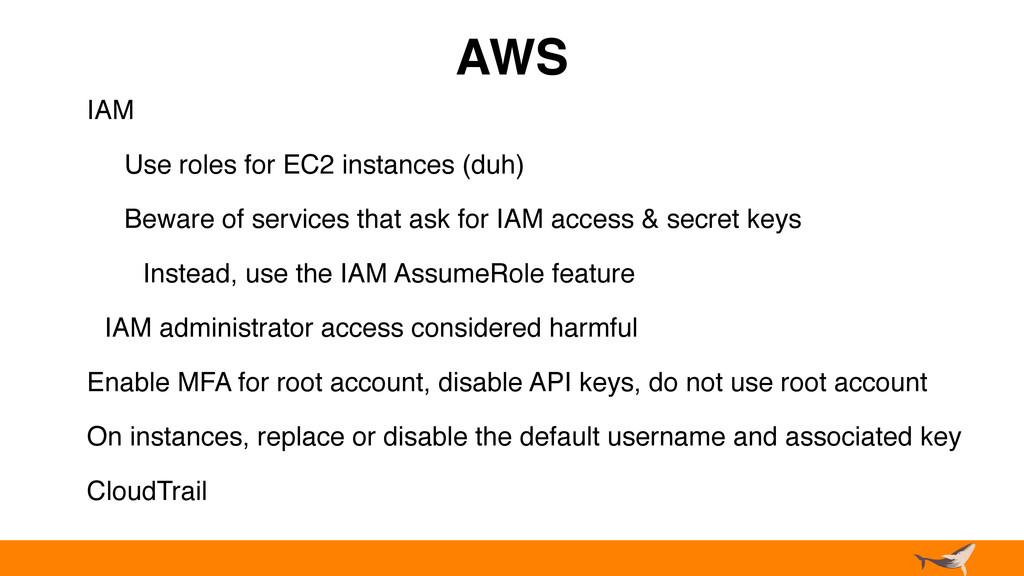 AWS IAM Use roles for EC2 instances (duh) Bewar...