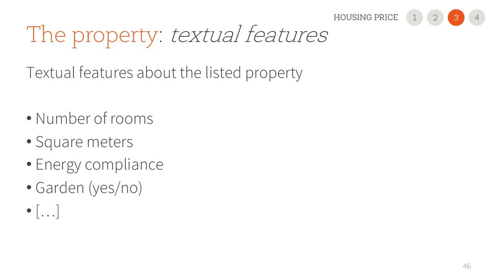 46 The property: textual features Textual featu...