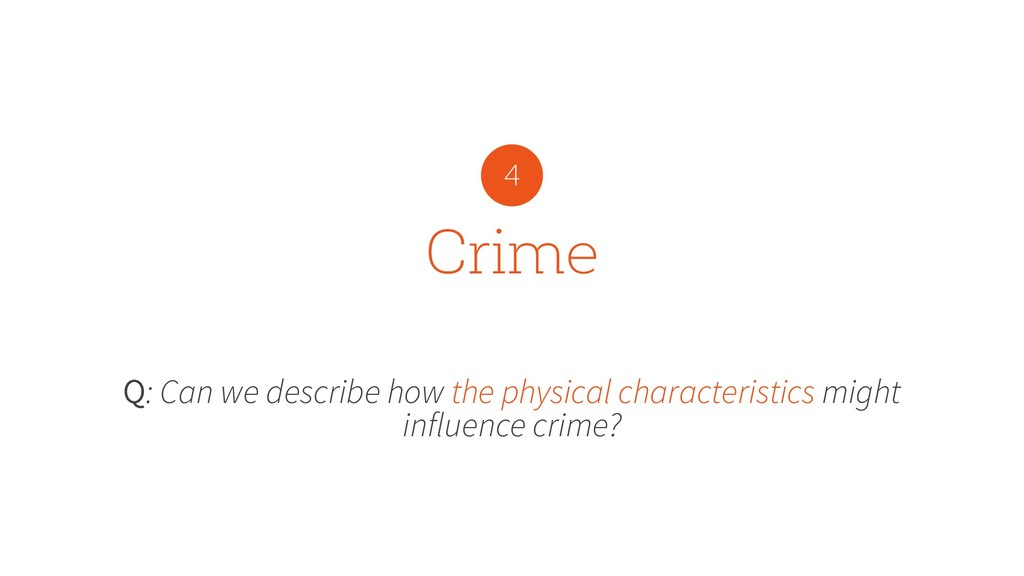 Crime Q: Can we describe how the physical chara...