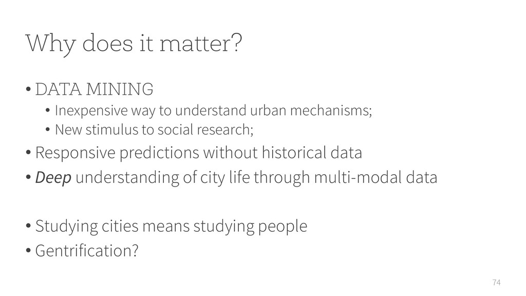 Why does it matter? 74 • DATA MINING • Inexpens...