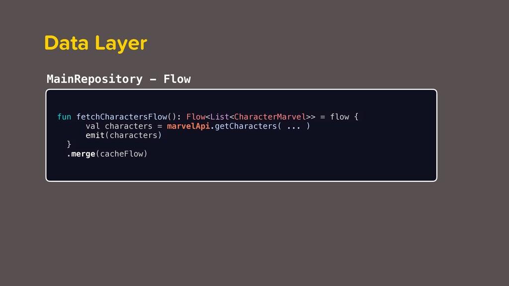 Merge Operator fun fetchCharactersFlow(): Flow<...