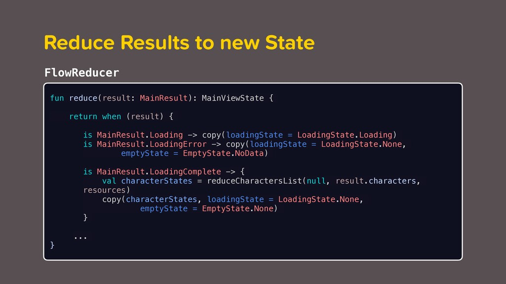 Reduce Results to new State FlowReducer fun red...