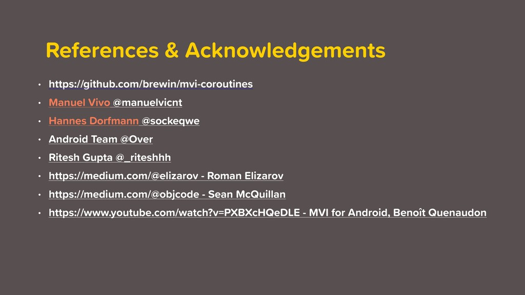 References & Acknowledgements • https://github....