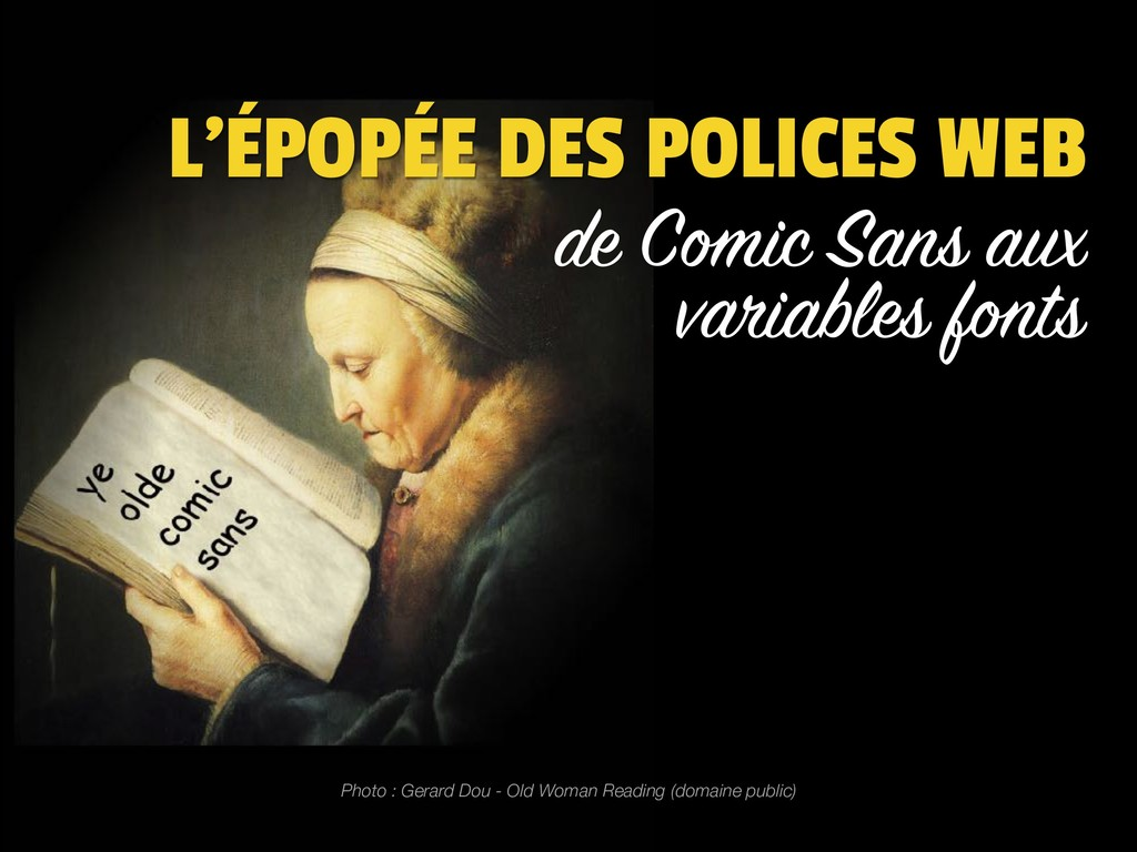 de Comic Sans aux variables fonts L'ÉPOPÉE DES ...