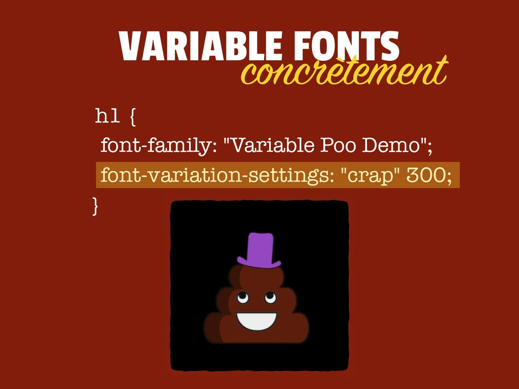 VARIABLE FONTS h1 {