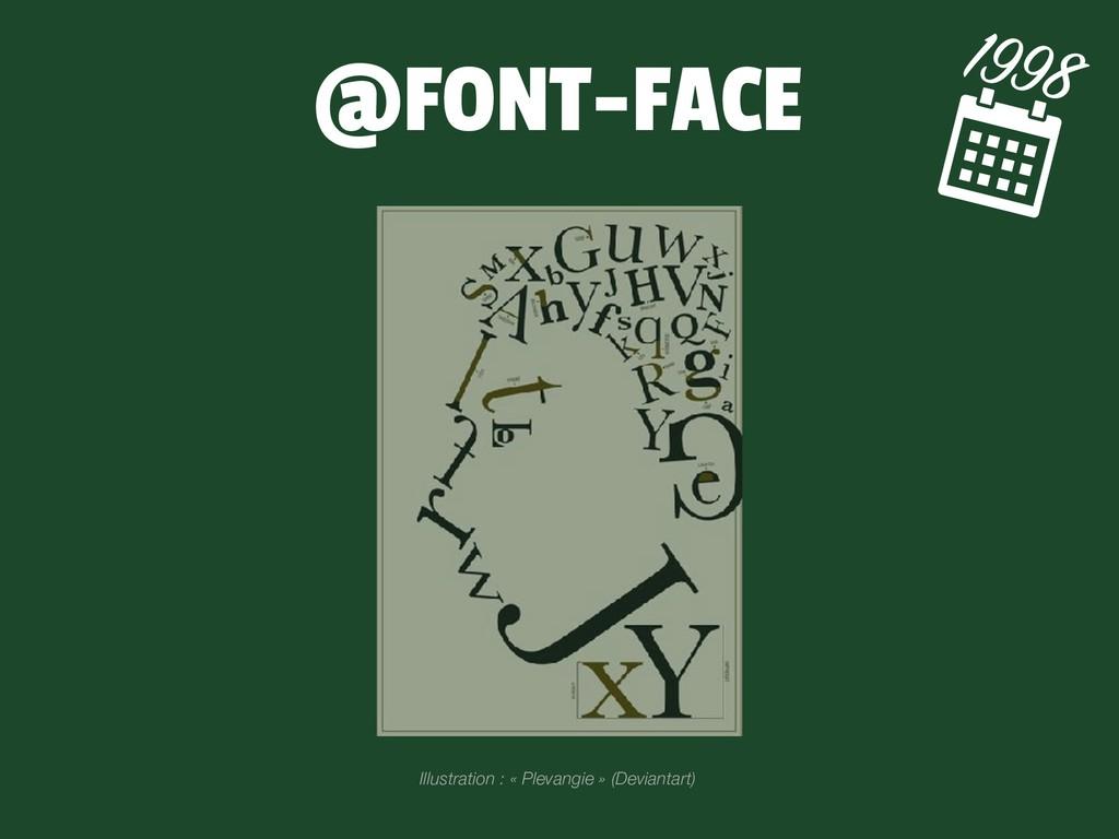@FONT-FACE 1998 Illustration : « Plevangie » (D...
