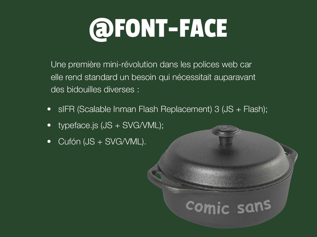 @FONT-FACE • sIFR (Scalable Inman Flash Replace...