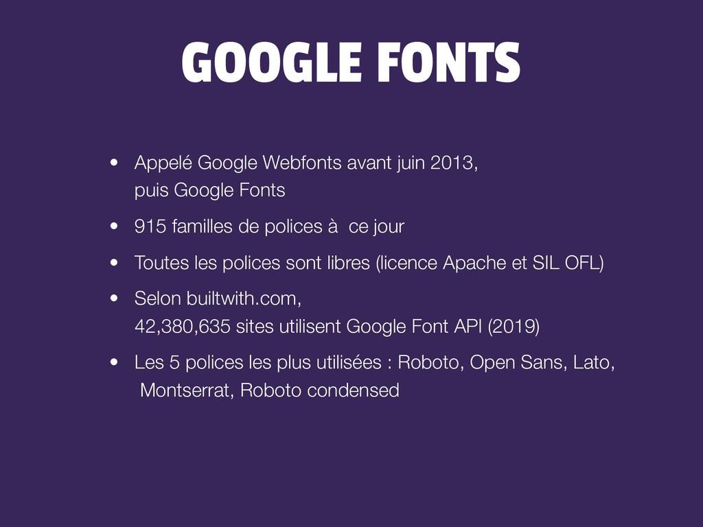 GOOGLE FONTS • Appelé Google Webfonts avant jui...