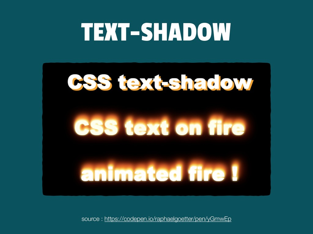TEXT-SHADOW source : https://codepen.io/raphael...