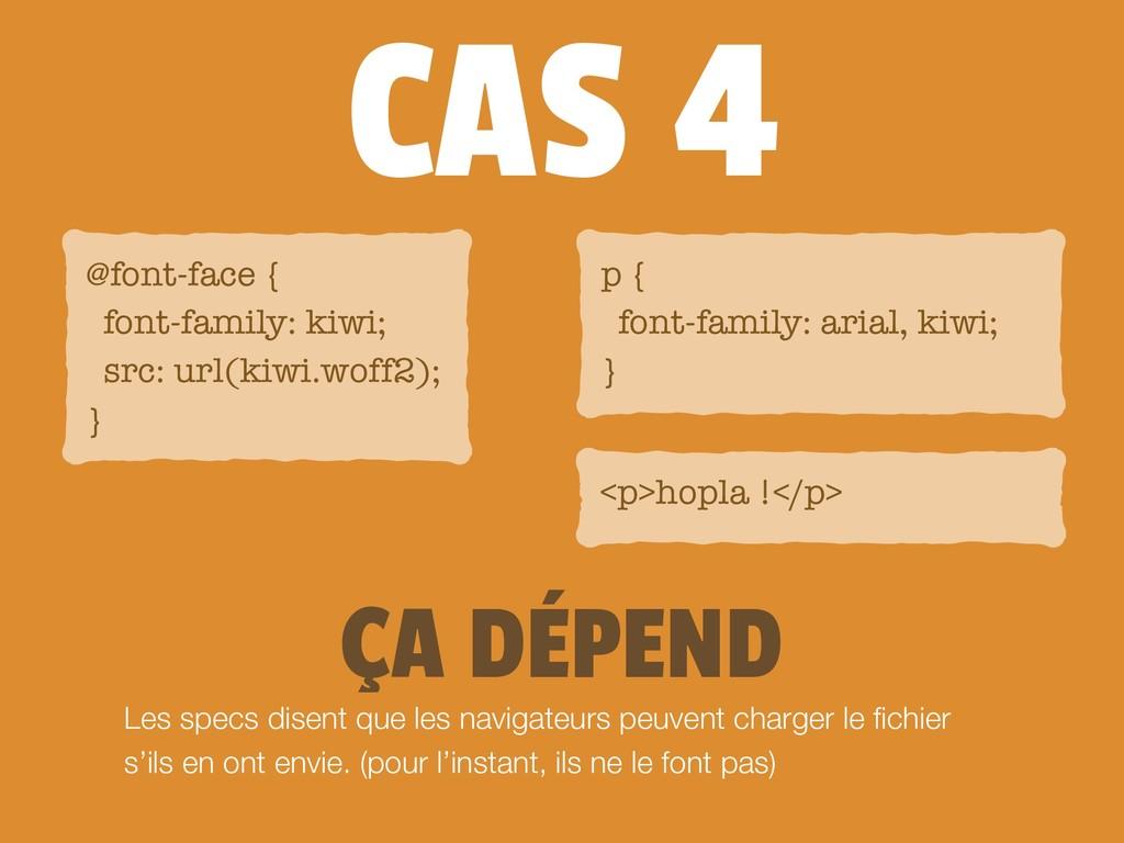 CAS 4 Les specs disent que les navigateurs peuv...