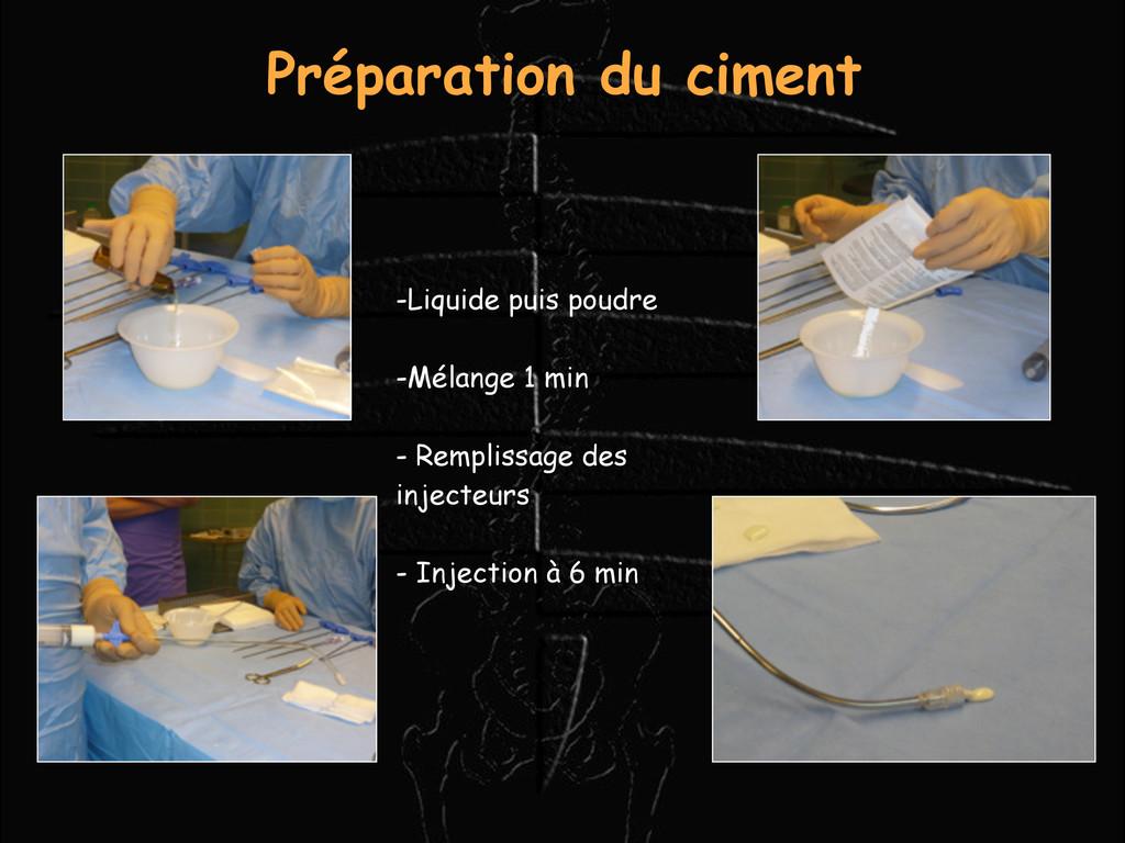 Préparation du ciment -Liquide puis poudre -Mél...