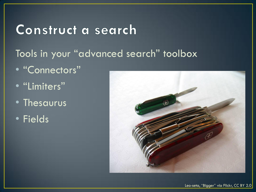 """Tools in your """"advanced search"""" toolbox • """"Conn..."""
