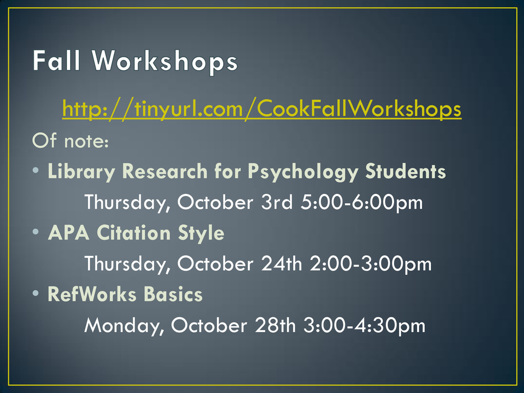 http://tinyurl.com/CookFallWorkshops Of note: •...