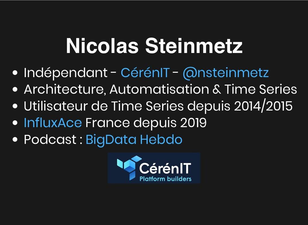 Nicolas Steinmetz Nicolas Steinmetz Indépendant...