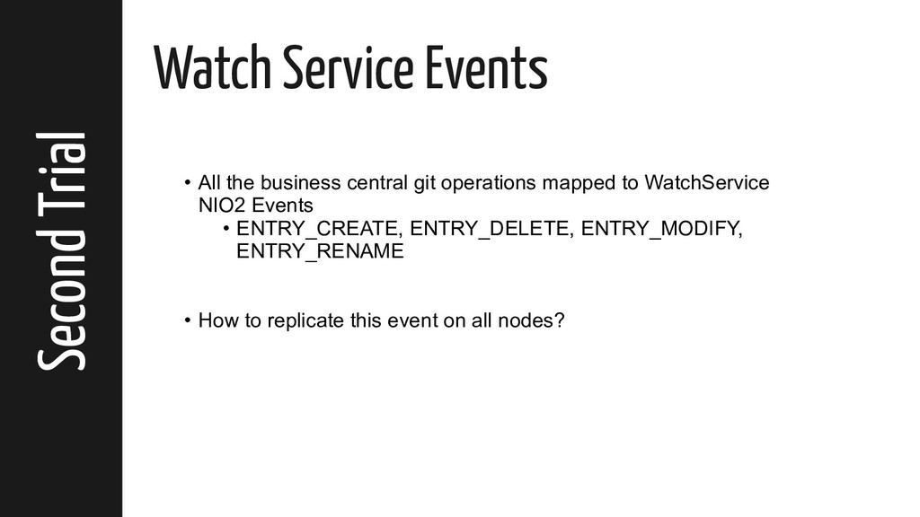 Second Trial Watch Service Events • All the bus...