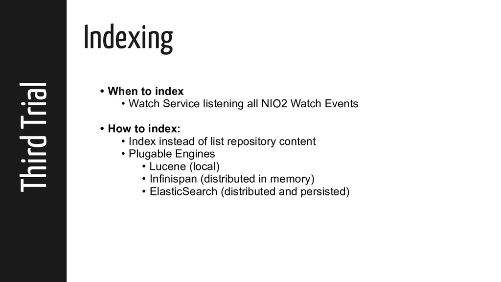 Third Trial Indexing • When to index • Watch Se...