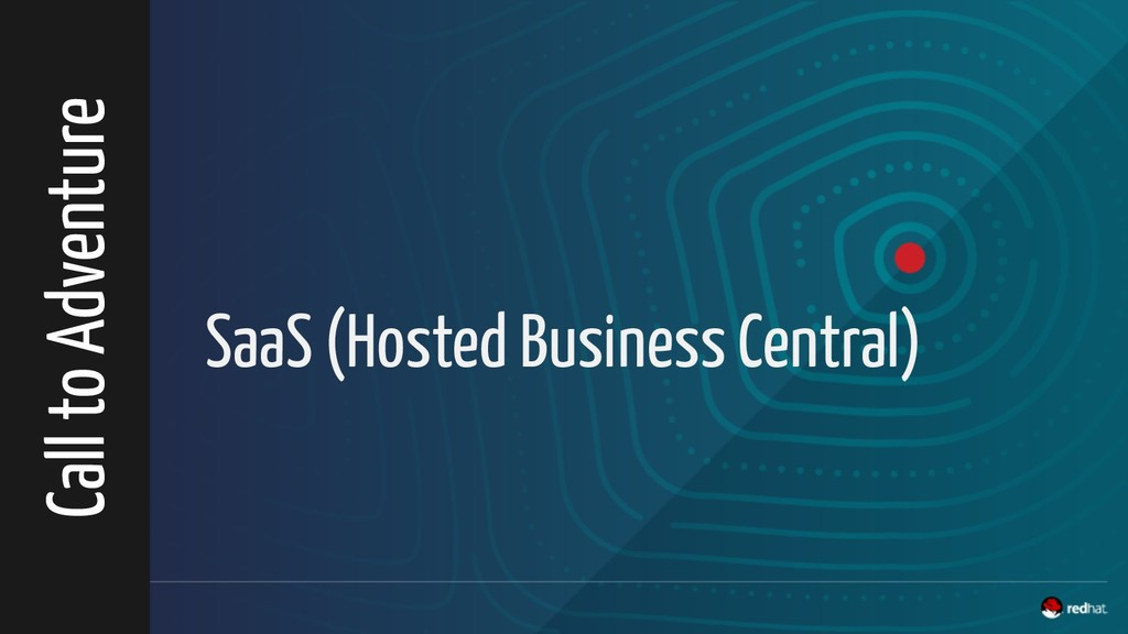 SaaS (Hosted Business Central) Call to Adventure