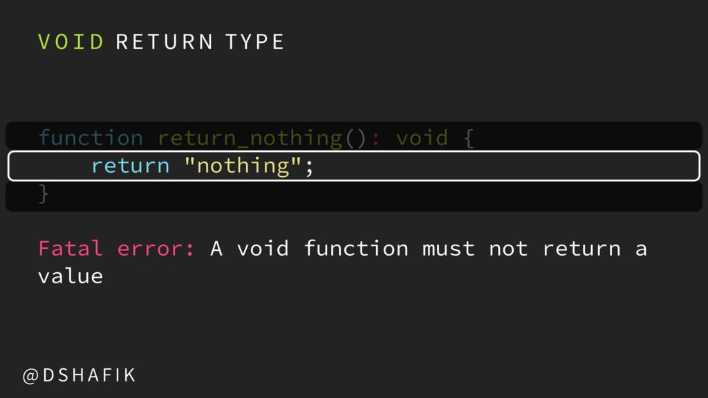 V O I D R E T U R N TY P E function return_noth...