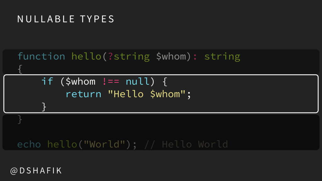 function hello(?string $whom): string