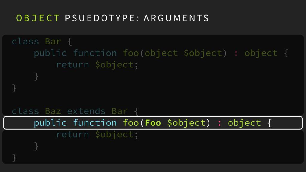 class Bar { public function foo(object $object)...