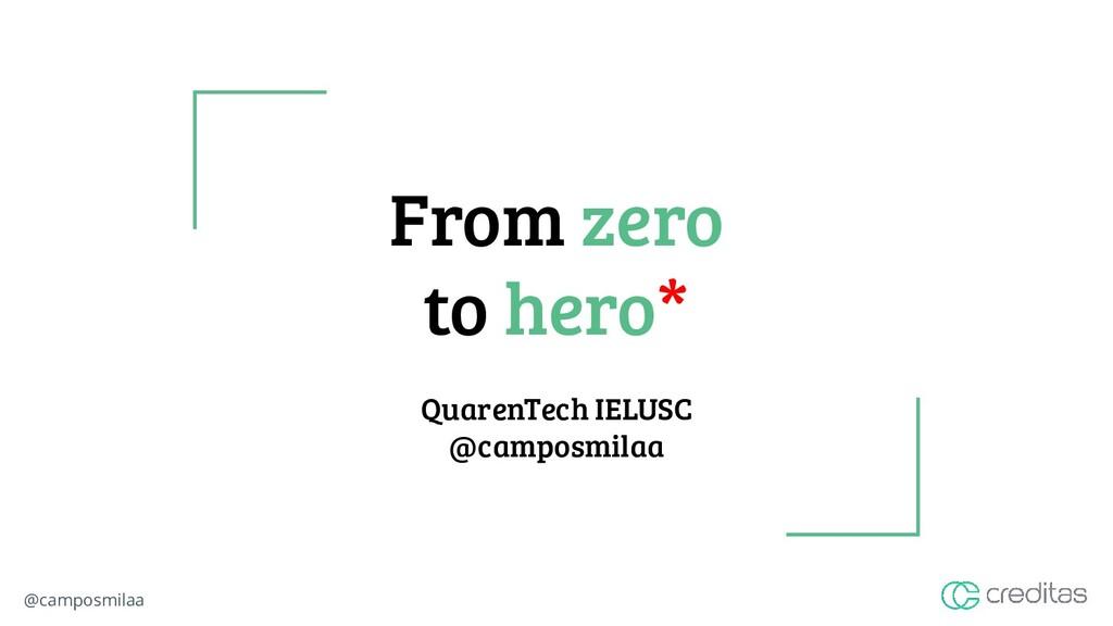 @camposmilaa From zero to hero* QuarenTech IELU...