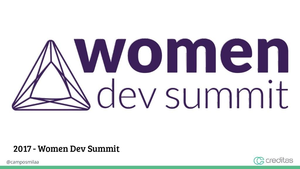 @camposmilaa 2017 - Women Dev Summit