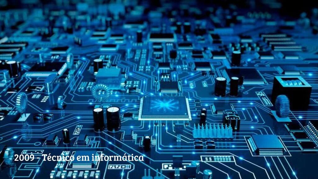 @camposmilaa 2009 - Técnico em informática