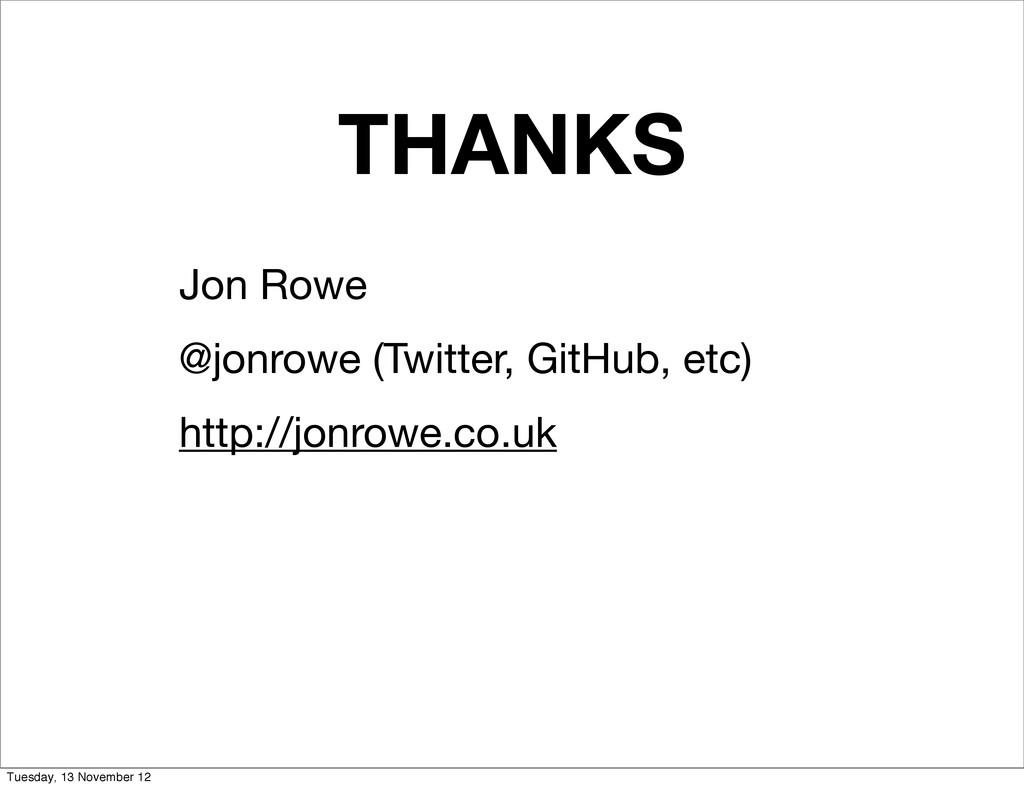 THANKS Jon Rowe @jonrowe (Twitter, GitHub, etc)...