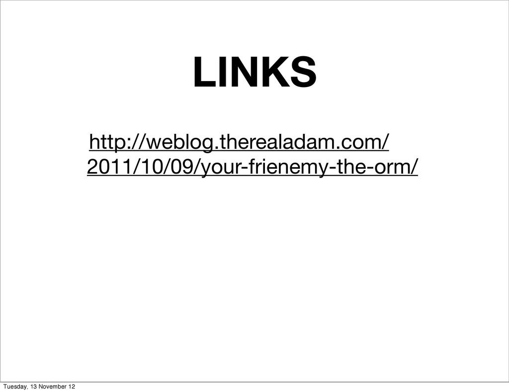 LINKS http://weblog.therealadam.com/ 2011/10/09...