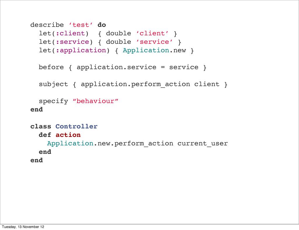 describe 'test' do let(:client) { double 'clien...