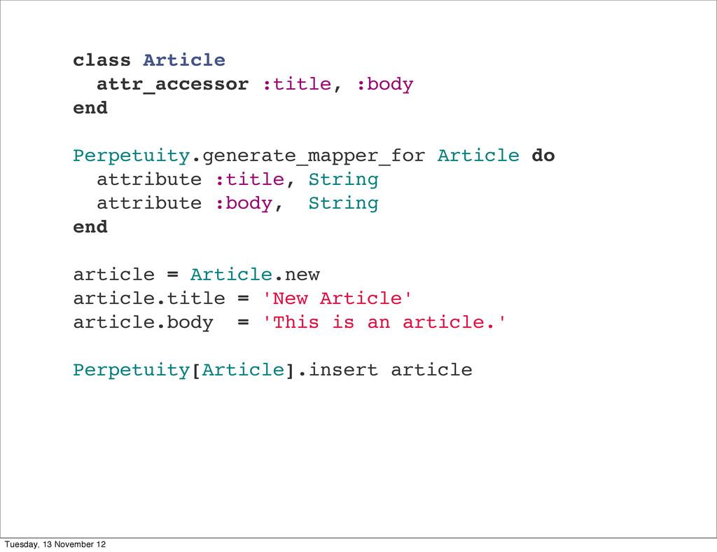 class Article attr_accessor :title, :body end P...