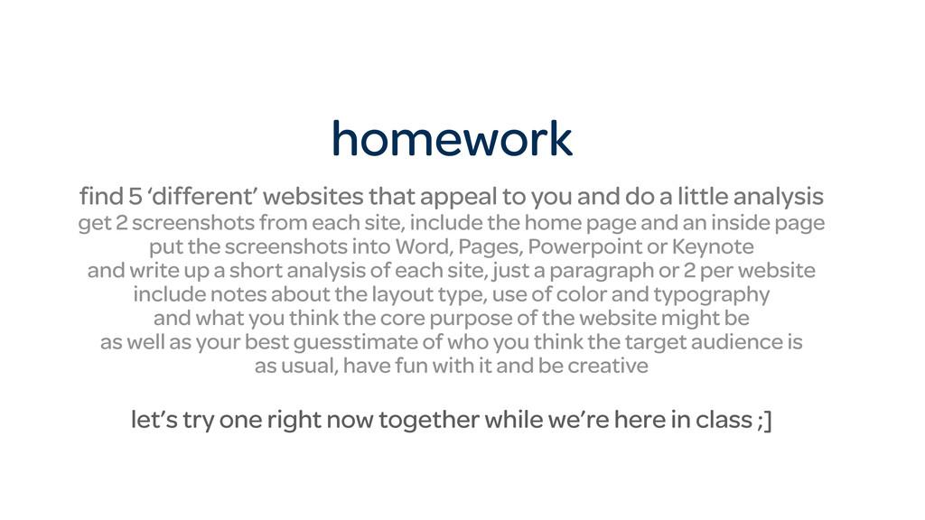 homework find 5 'different' websites that appeal...