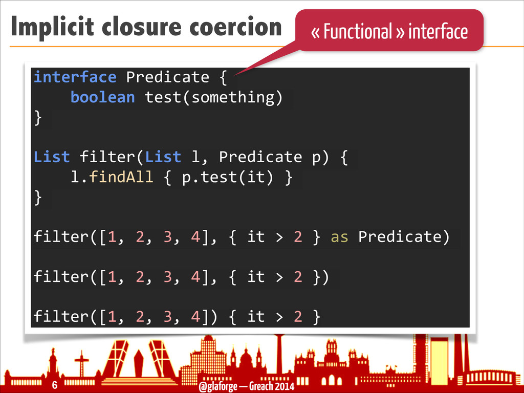 @glaforge — Greach 2014 Implicit closure coerci...