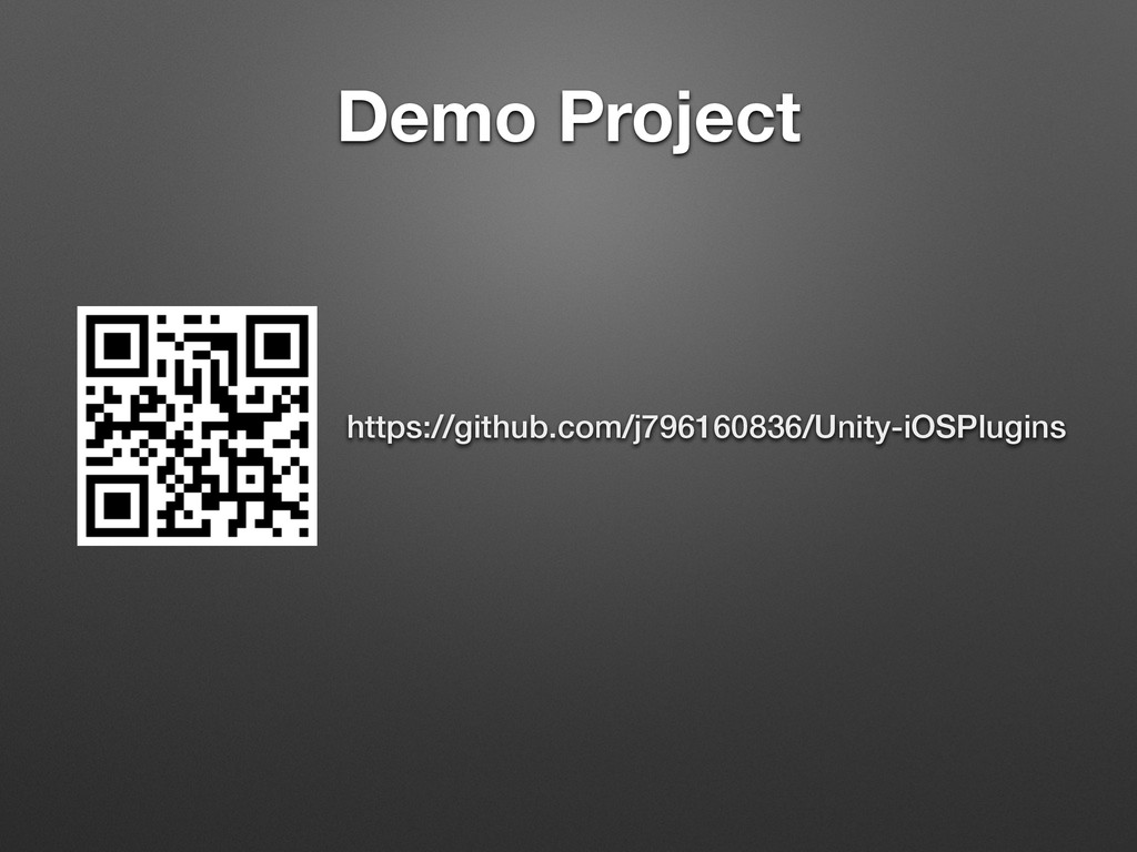 Demo Project https://github.com/j796160836/Unit...