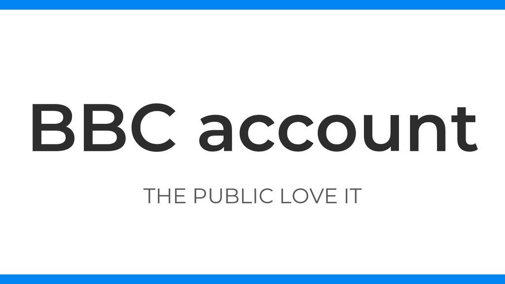 THE PUBLIC LOVE IT BBC account