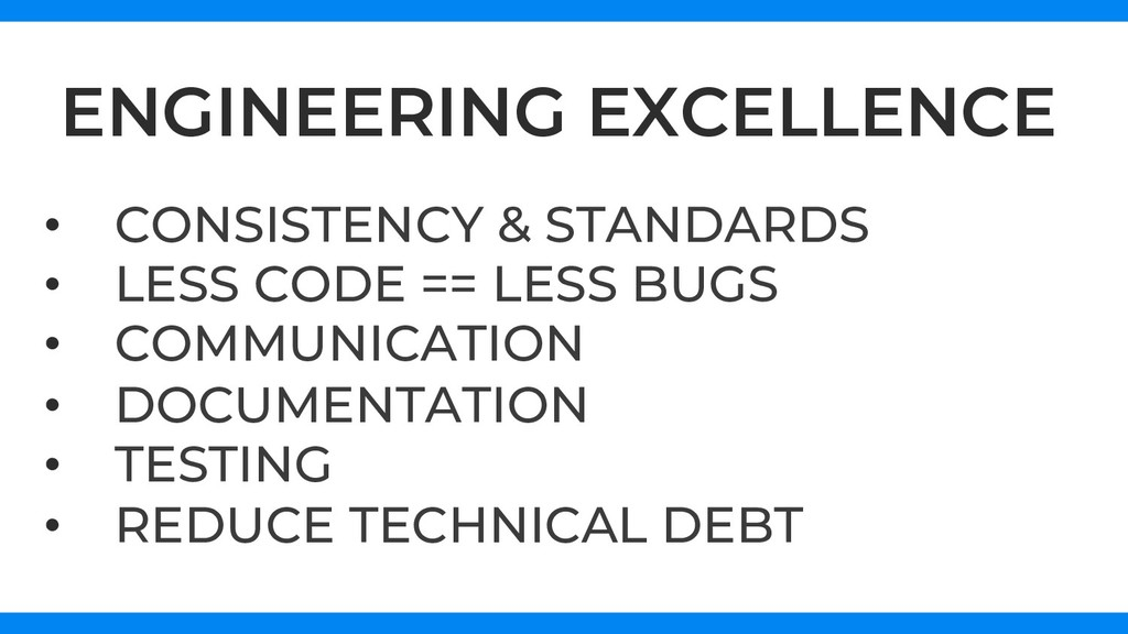 ENGINEERING EXCELLENCE • CONSISTENCY & STANDAR...