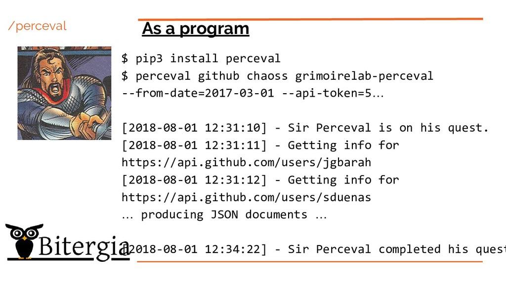 /perceval As a program $ pip3 install perceval ...
